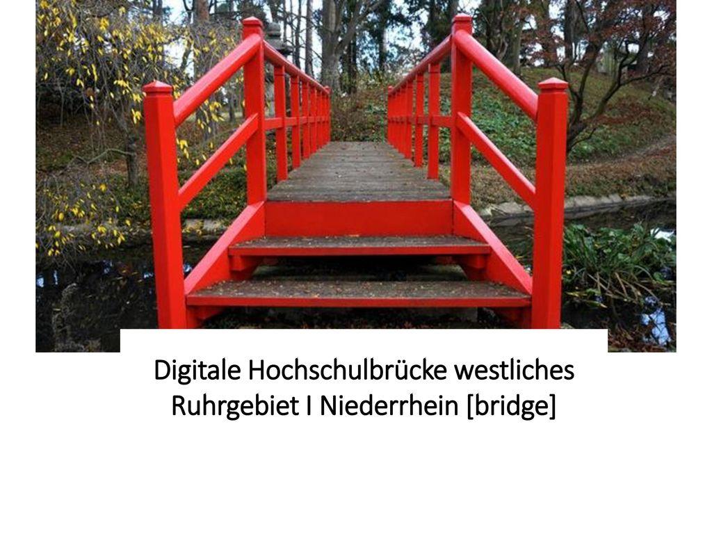 Digitale Hochschulbrücke westliches Ruhrgebiet I Niederrhein [bridge]